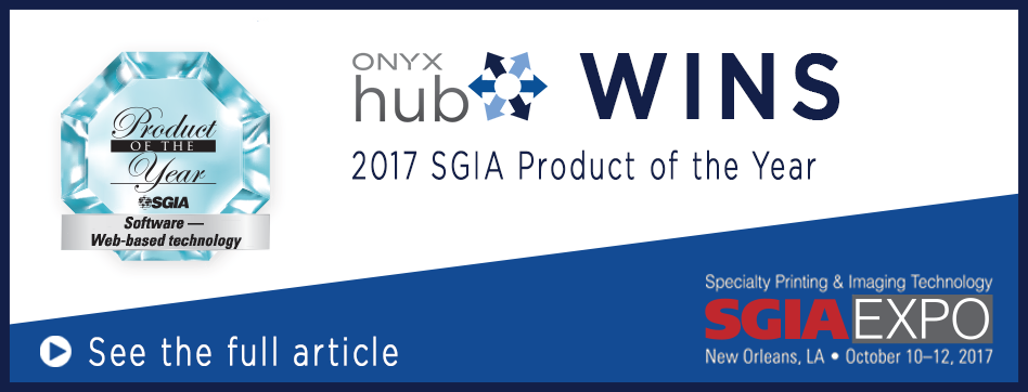 ONYX Hub Wins SGIA Product of the Year